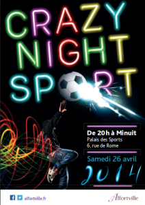 Crazy Night Sport. le samedi 26 avril 2014
